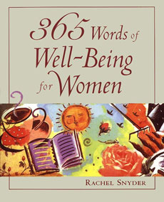 365 Words of Well-Being for Women by Rachel Snyder